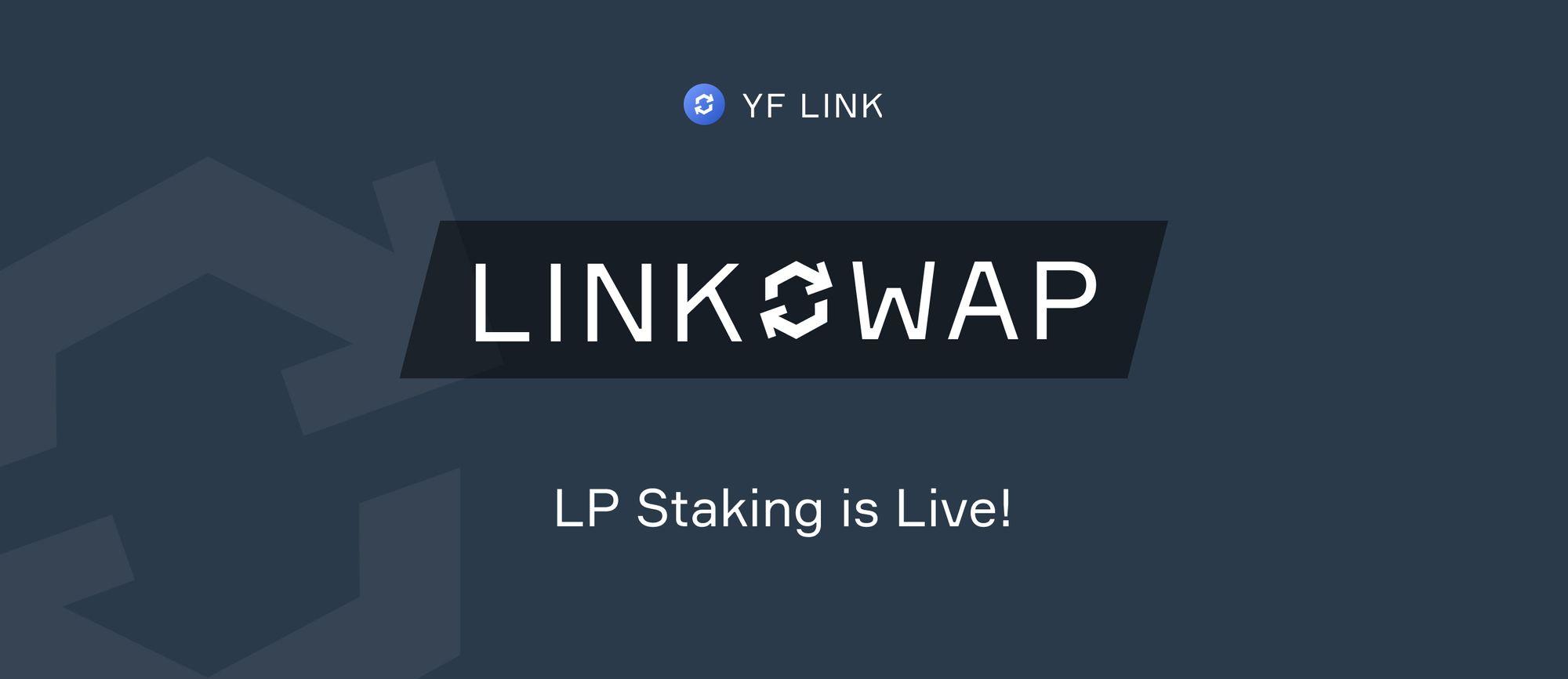 LINKSWAP LP Staking is Live!