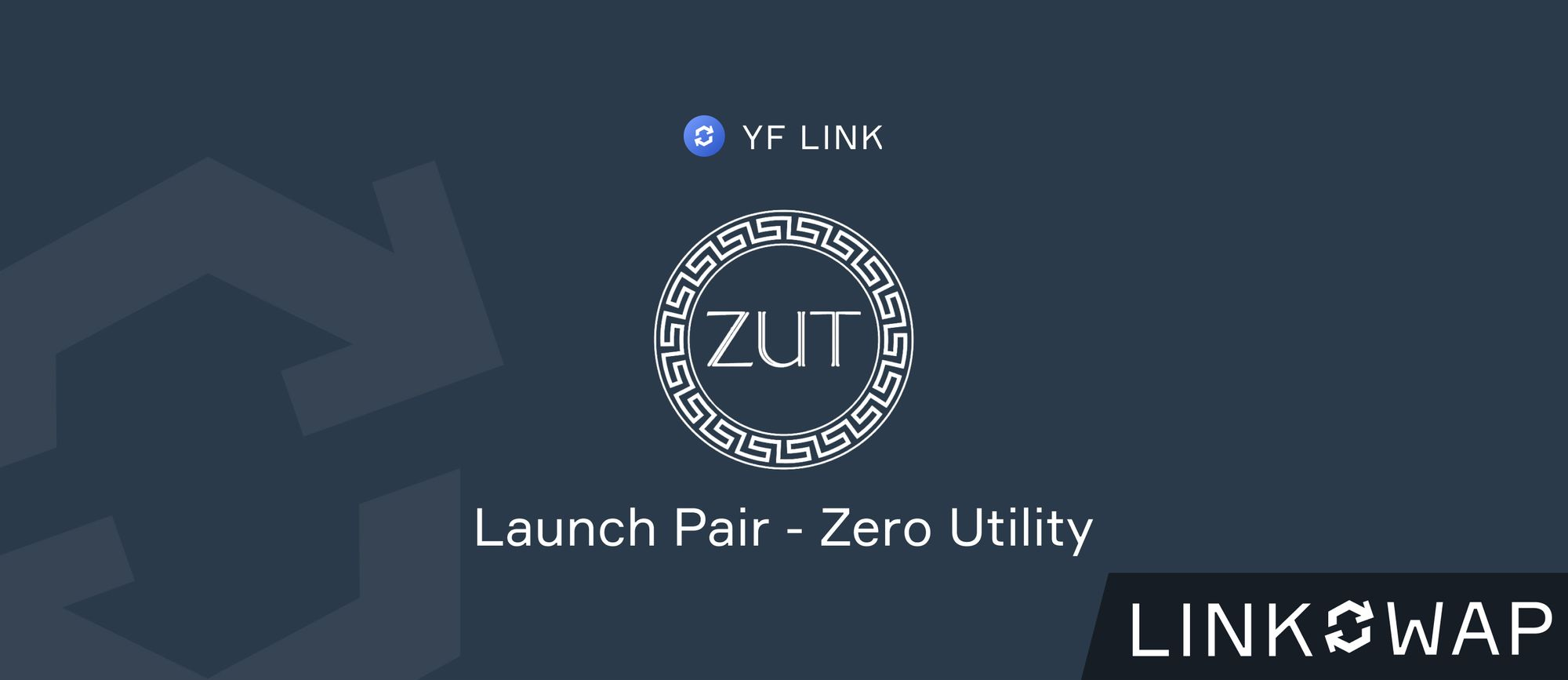 LINKSWAP Launch Pair - ZUT