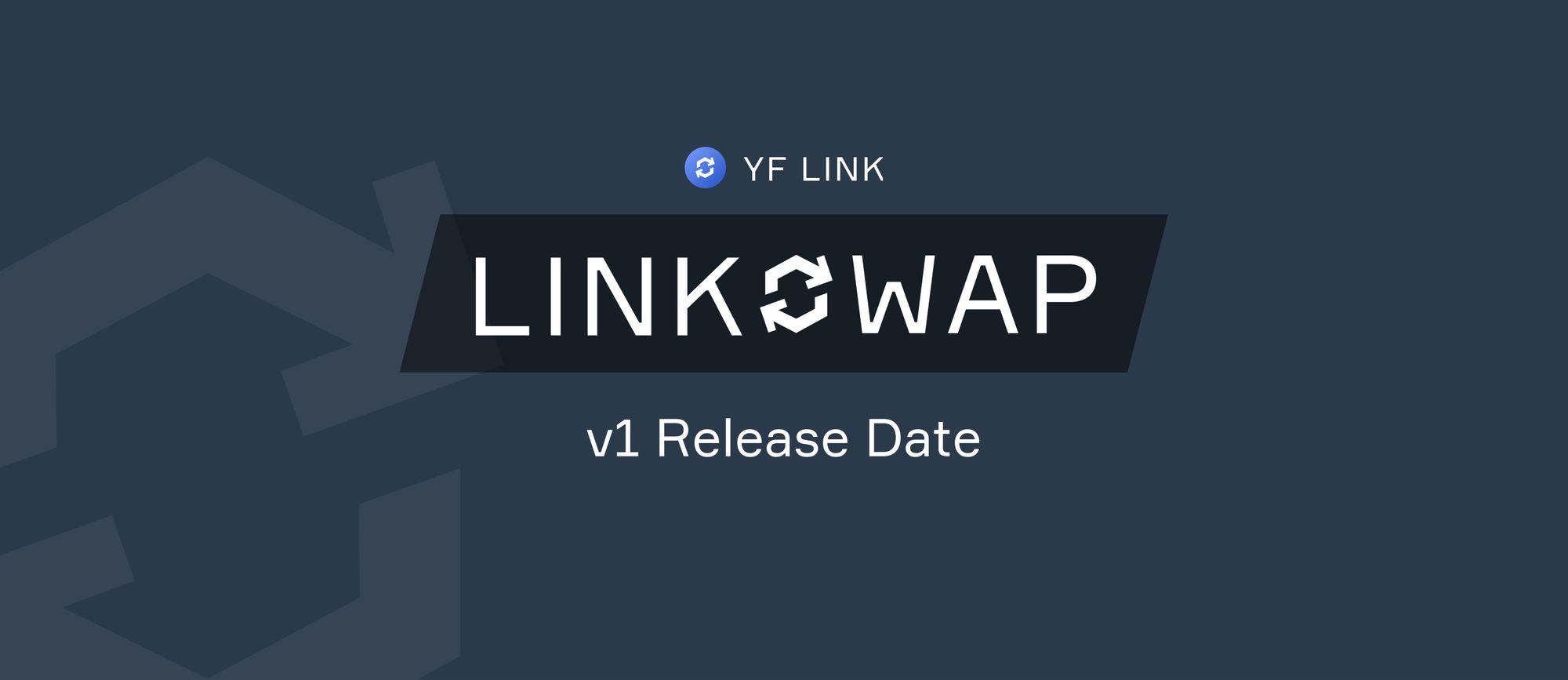 LINKSWAP Announcement & Official Release Date