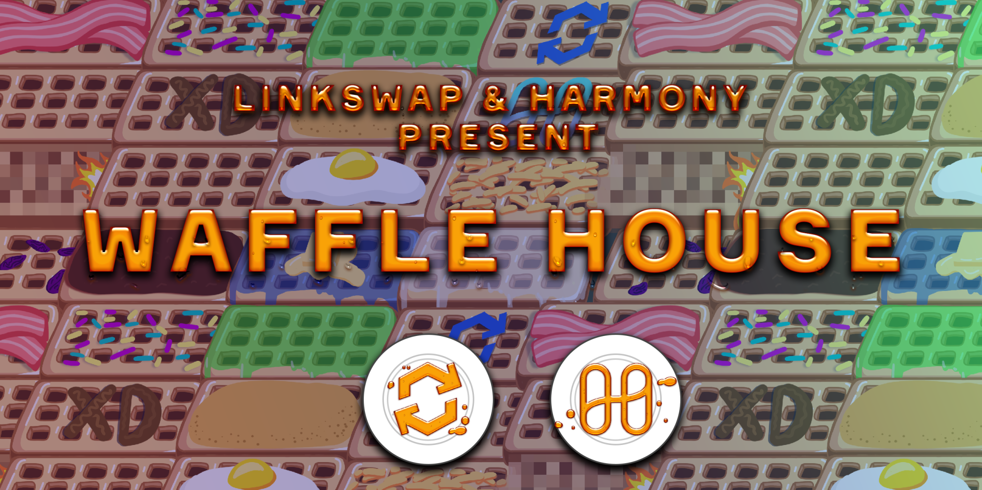 Harmony and Linkswap release Waffle House!