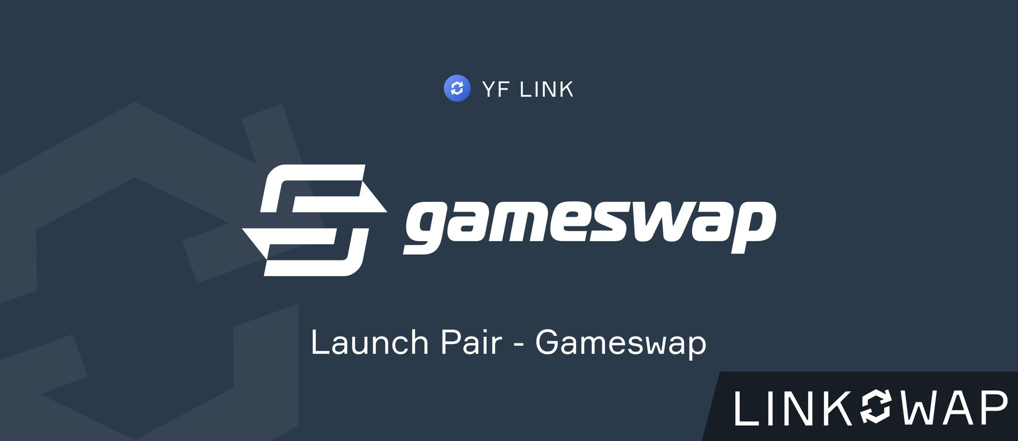 LINKSWAP Launch Pair - GSWAP