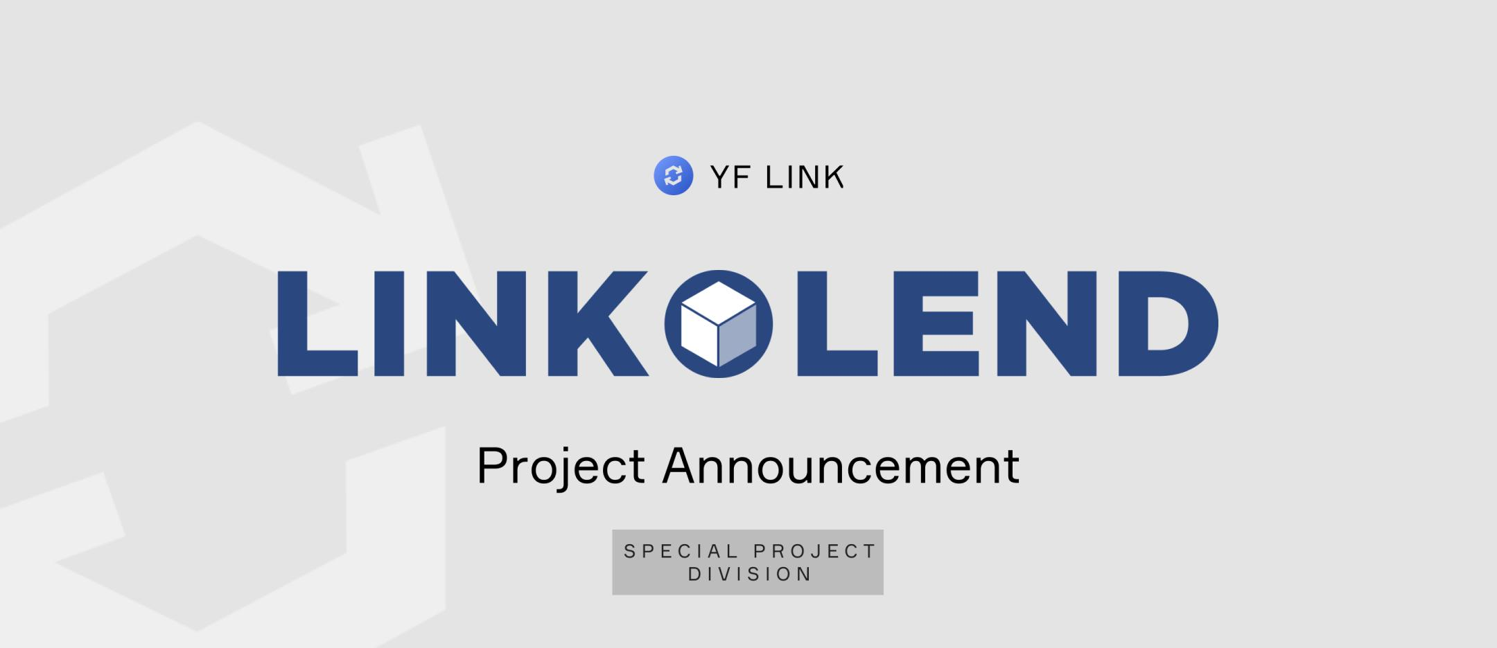 Project Announcement: LINKLEND