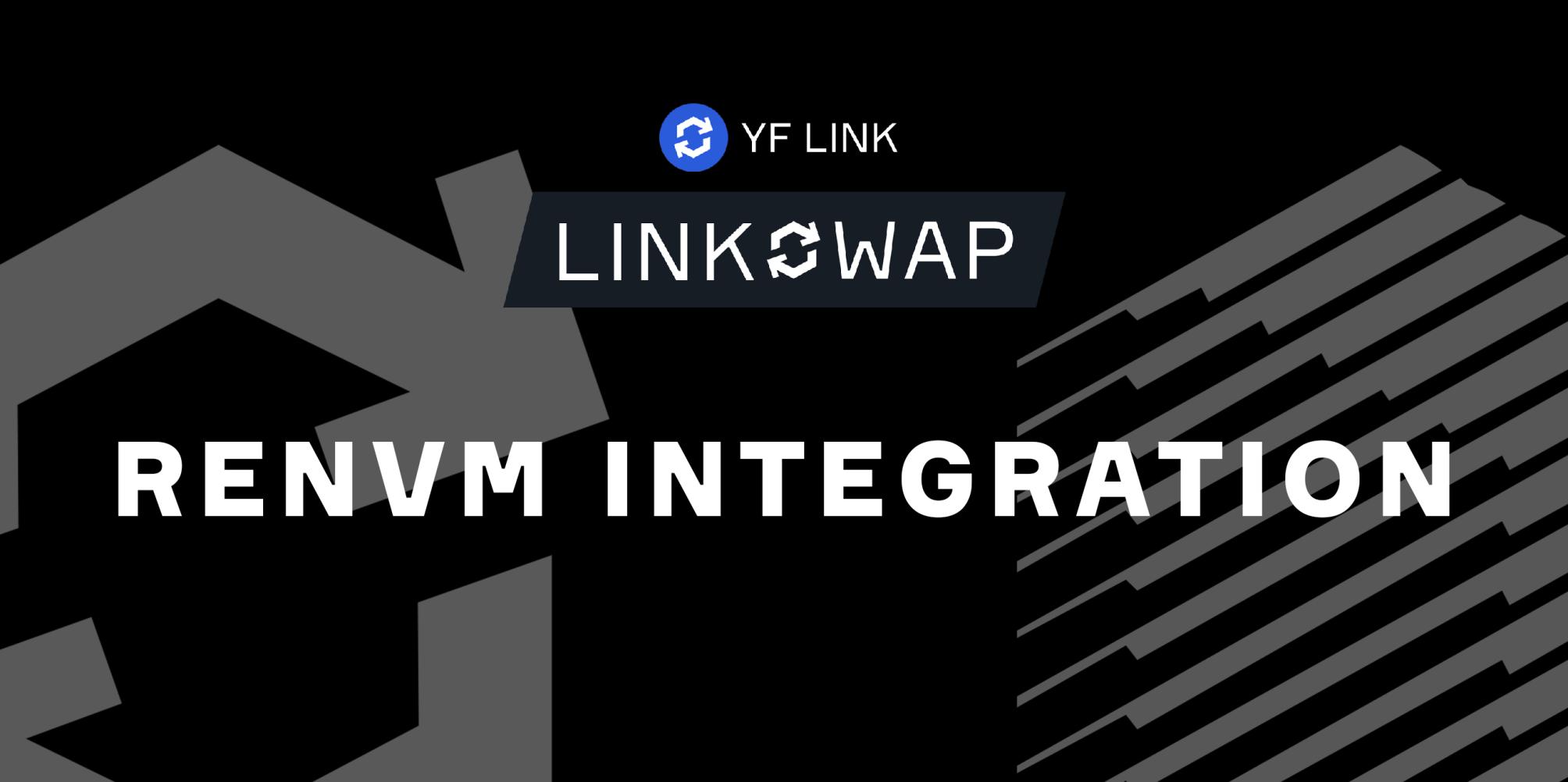 Linkswap Integrates RenVM