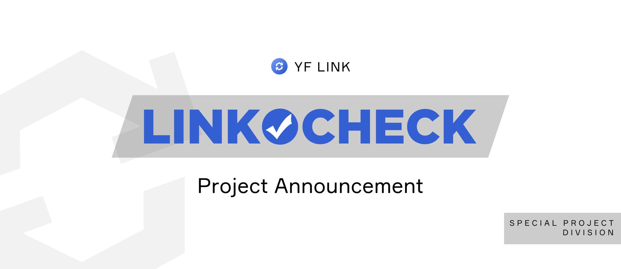 Project Announcement - LINKCHECK